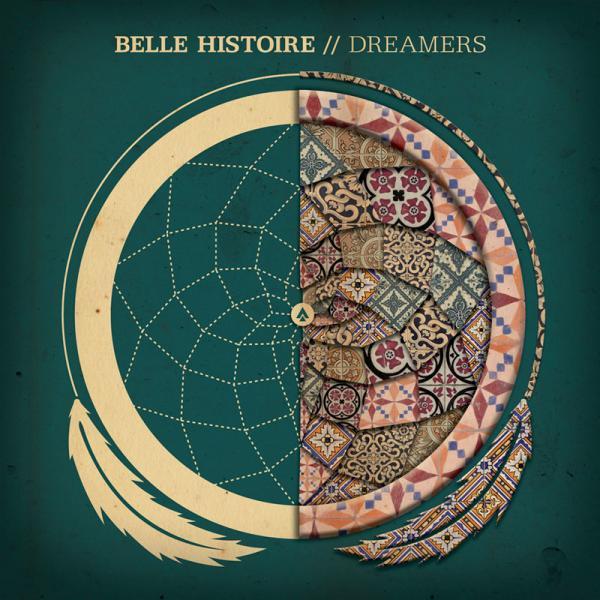 Belle Histoire - Dreamers