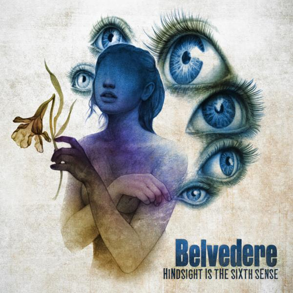 Belvedere Hindsight Is The Sixth Sense Punk Rock Theory