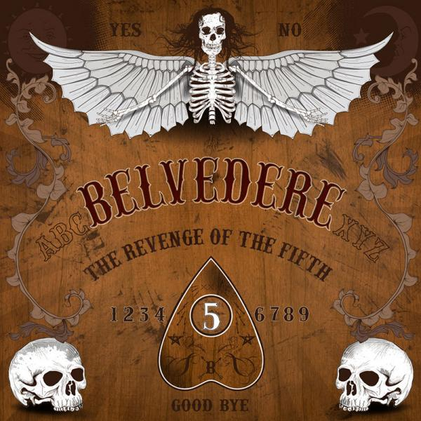 Belvedere - Revenge Of The Fifth