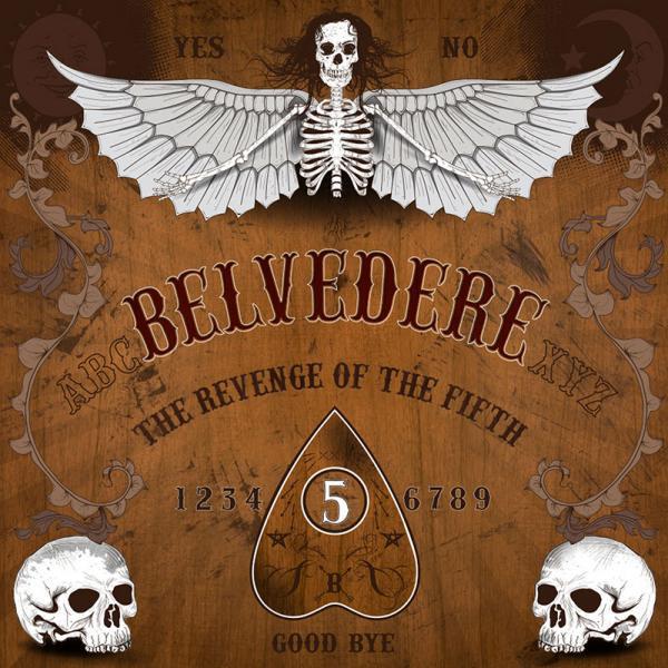 Belvedere - Revenge Of The Fifth
