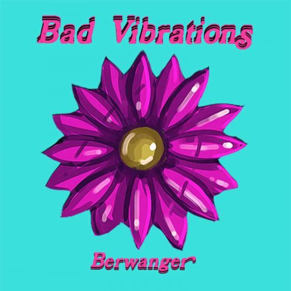 Berwanger Bad Vibrations Punk Rock Theory