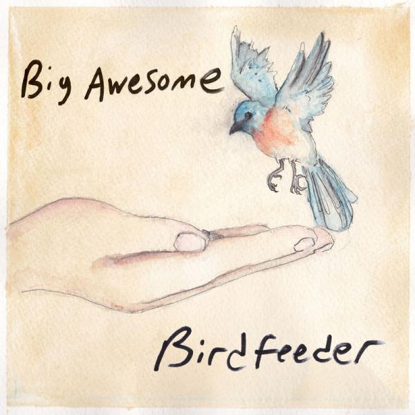 Big Awesome - Birdfeeder