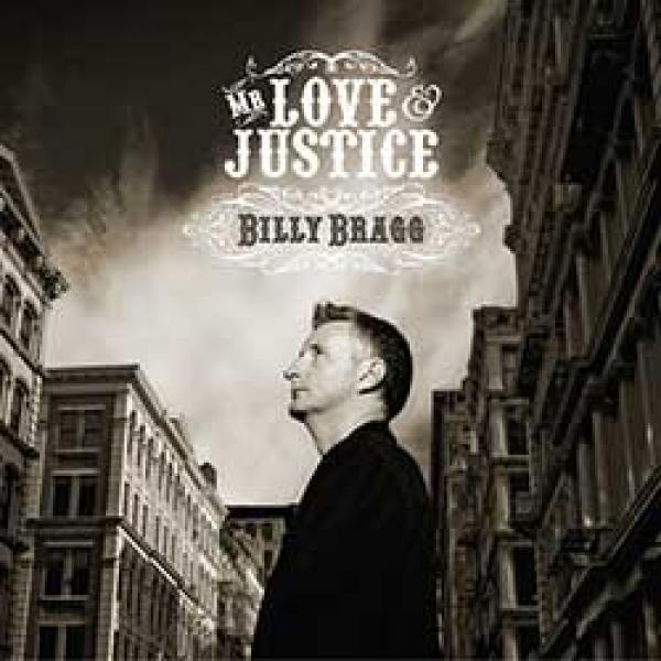 Billy Bragg – Mr Love & Justice