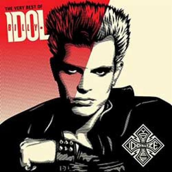 Billy Idol – The Very Best Of : Idolize Yourself