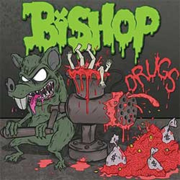Bishop – Drugs