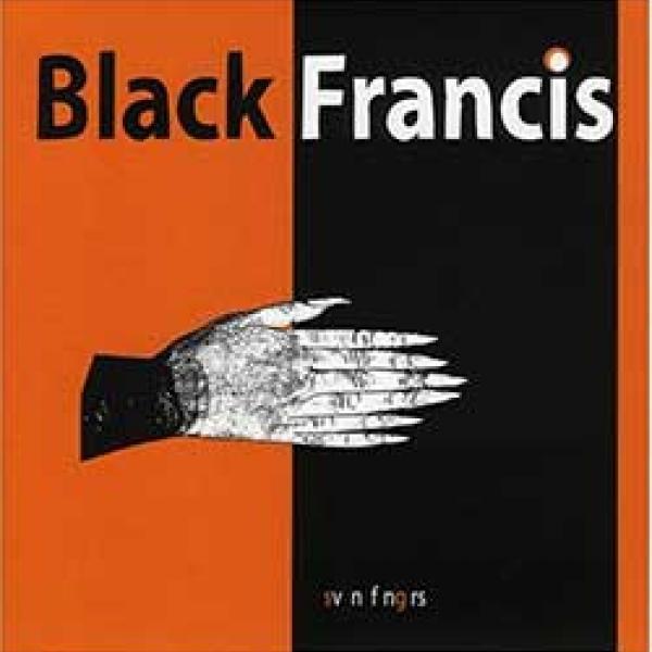 Black Francis – Svn Fngrs EP