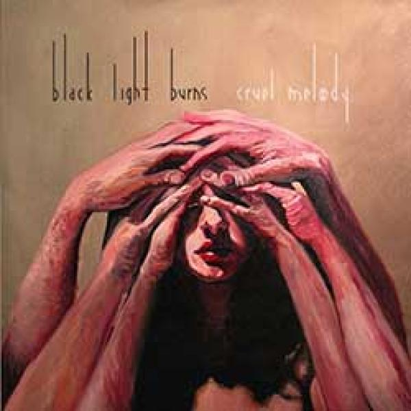 Black Light Burns – Cruel Melody