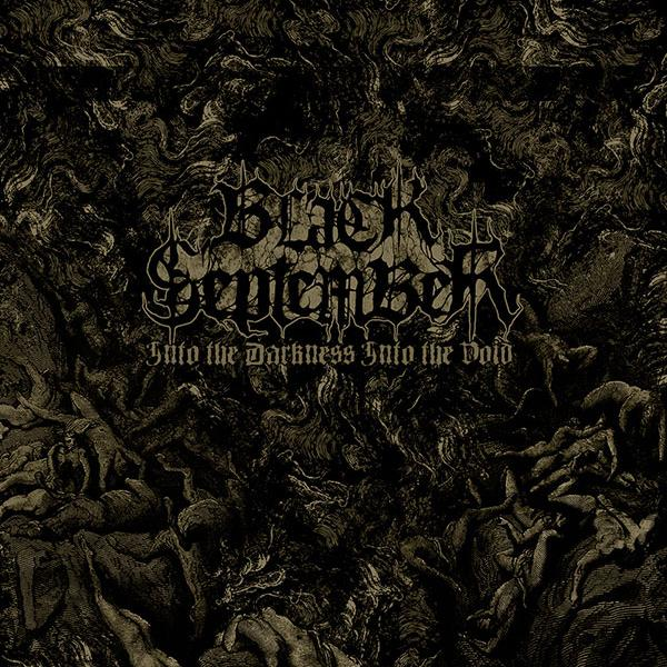 Black September - Into The Darkness Into The Void