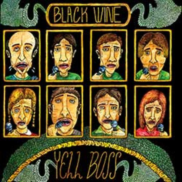 Black Wine – Yell Boss