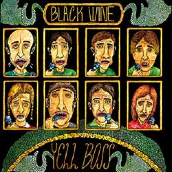 Black Wine – Yell Boss