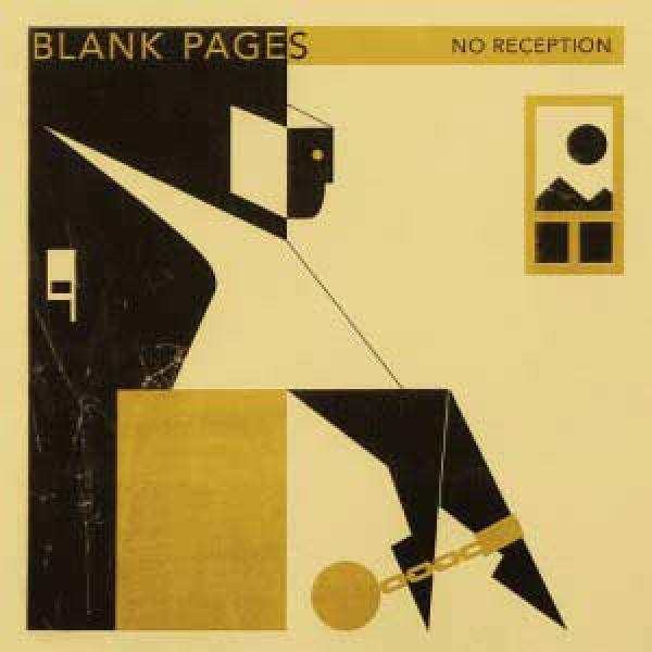 Blank Pages – No Reception