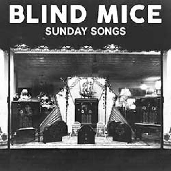 Blind Mice – Sunday Songs
