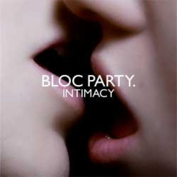 Bloc Party – Intimacy