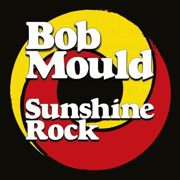 Bob Mould Sunshine Rock Punk Rock Theory