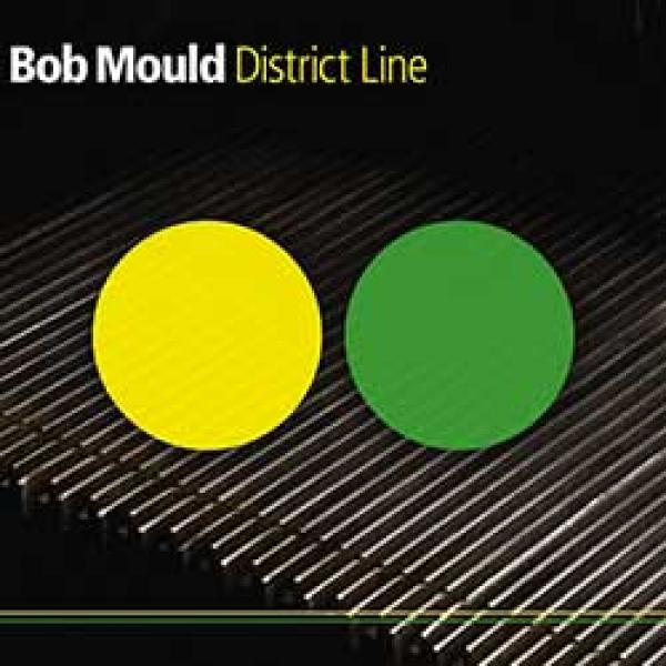 Bob Mould – District Line
