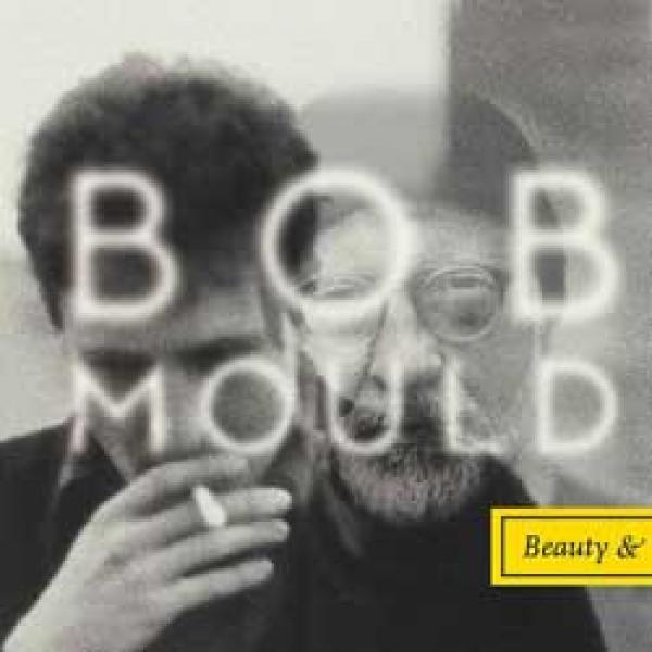 Bob Mould – Beauty & Ruin