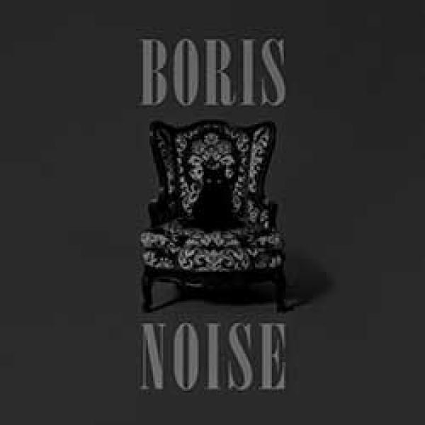 Boris – Noise