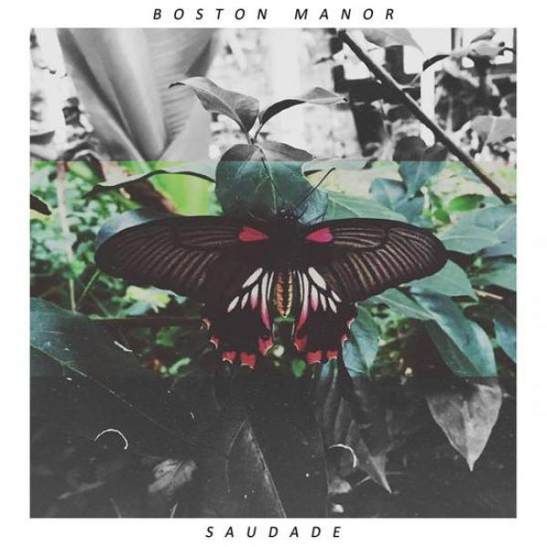 Boston Manor – Saudade