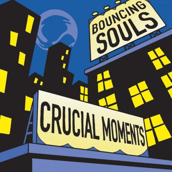 The Bouncing Souls Crucial Moments Punk Rock Theory