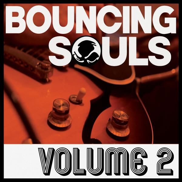 Bouncing Souls Volume 2 Punk Rock Theory