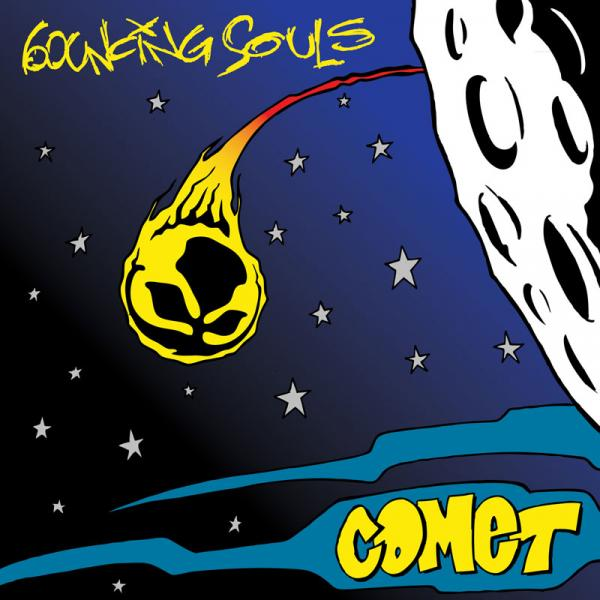 The Bouncing Souls - Comet