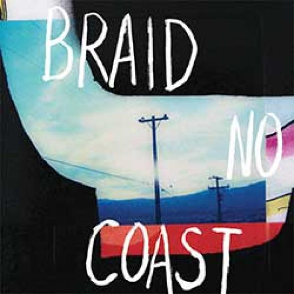 Braid – No Coast