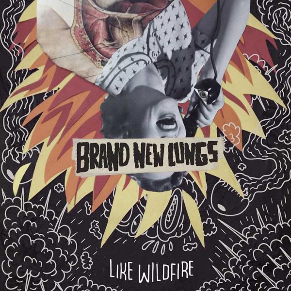 Brand New Lungs Like Wildfire Punk Rock Theory