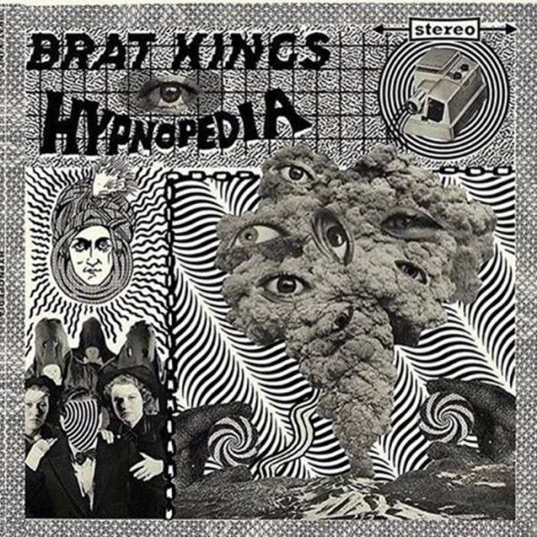 Brat Kings - Hypnopedia