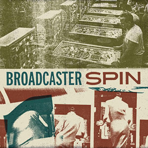 Broadcaster - Spin