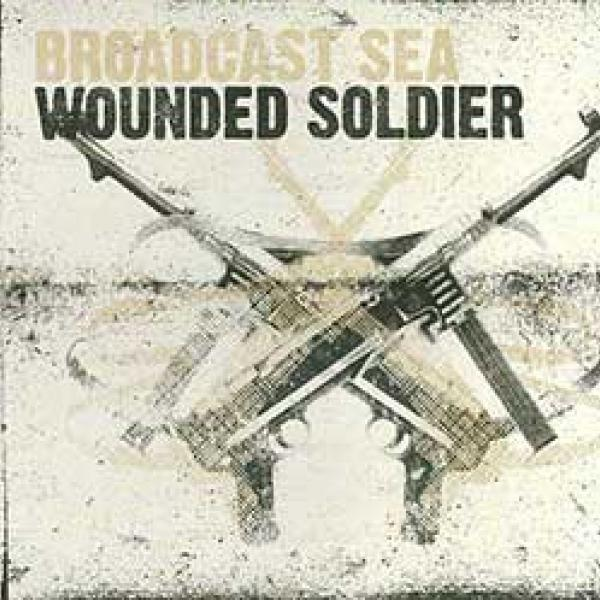 Broadcast Sea – Wounded Soldier