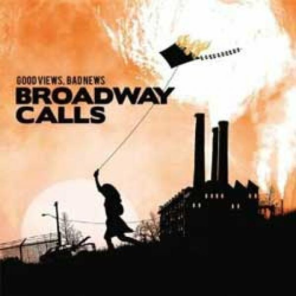 Broadway Calls – Good Views, Bad News