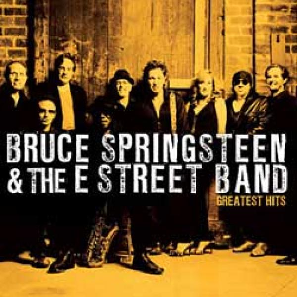 Bruce Springsteen & The E Street Band – Greatest Hits