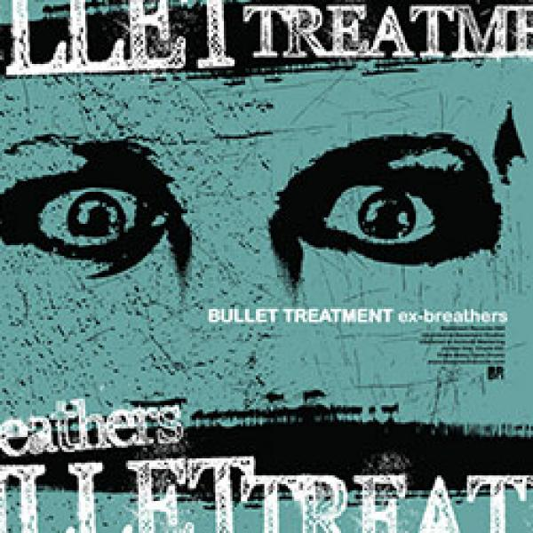 bullet treatment ex breathers album cover