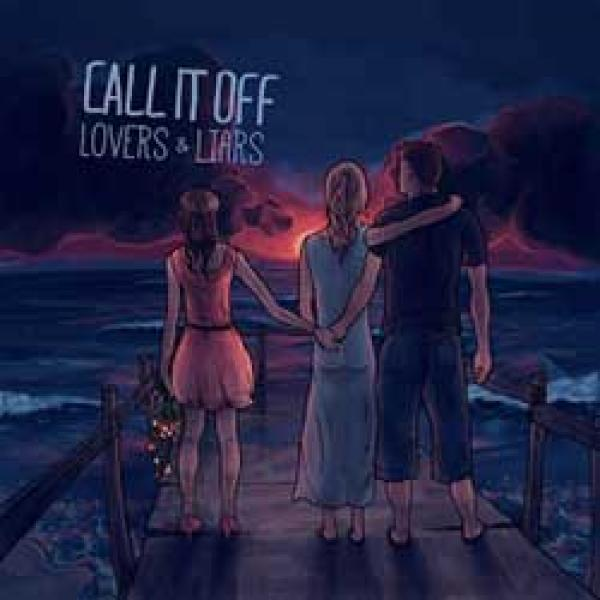 Album Reviews Call It Off Lovers Liars Punk Rock Theory