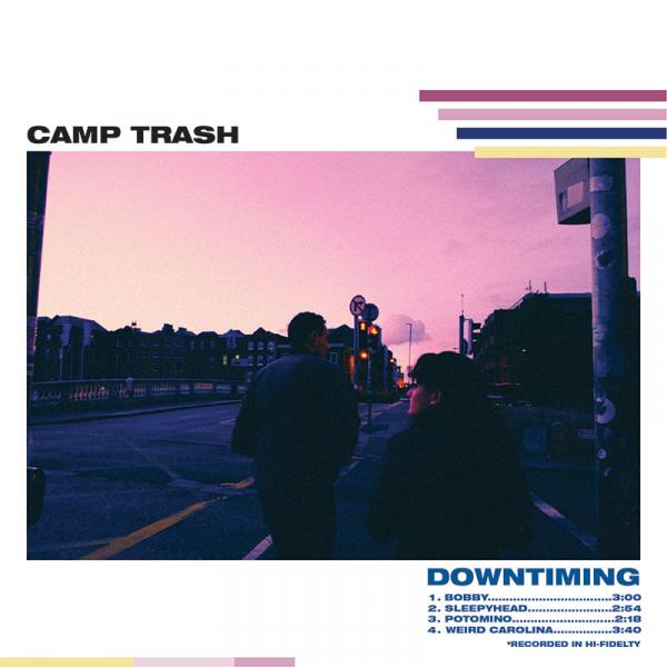 Camp Trash Downtiming Punk Rock Theory