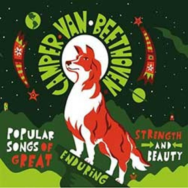 Camper Van Beethoven – Popular Songs Of Great Enduring Strength And Beauty
