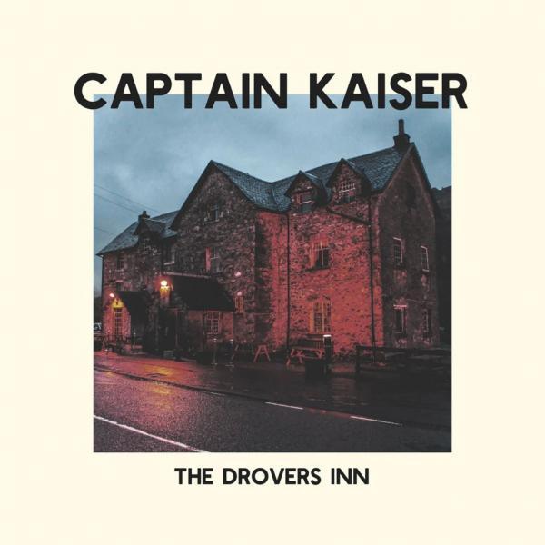 Captain Kaiser The Drovers Inn Punk Rock Theory