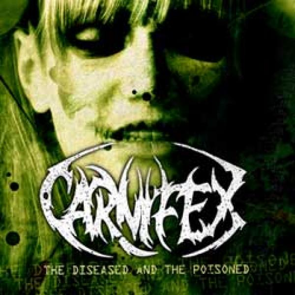 Carnifex – The Diseased And The Poisoned