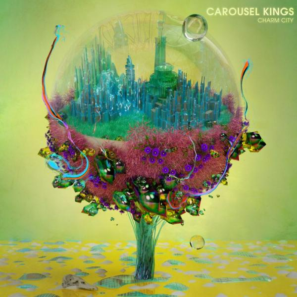 Carousel Kings - Charm City