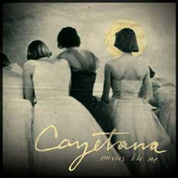 Cayetana – Nervous Like Me