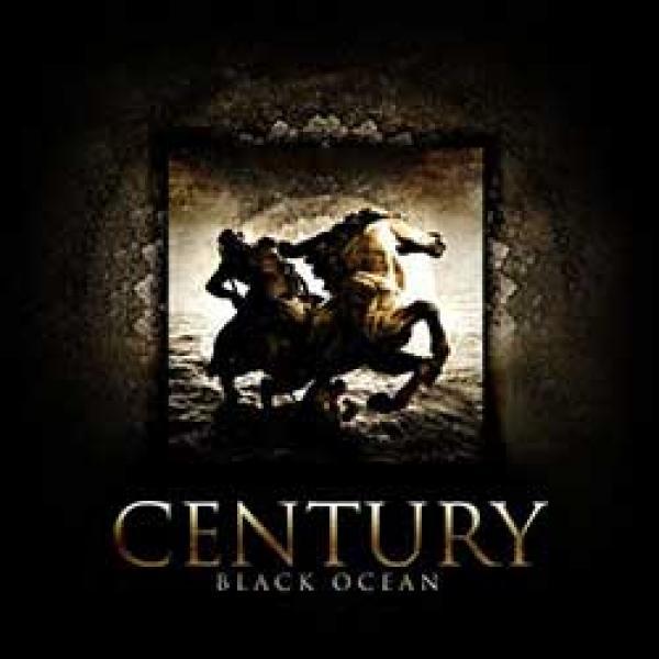 Century – Black Ocean