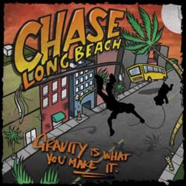 Chase Long Beach – Gravity Is What You Make It