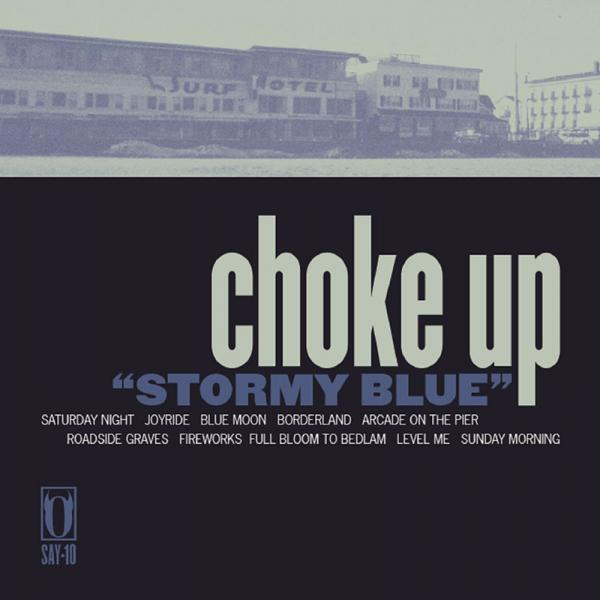 Choke Up - Stormy Blue