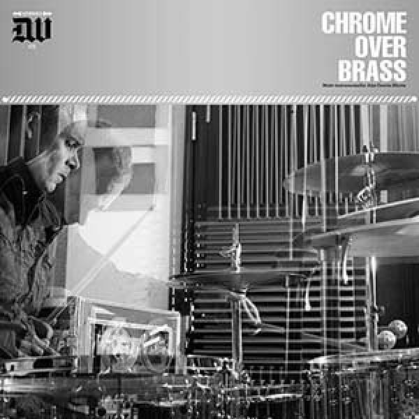 Chrome Over Brass – Chrome Over Brass