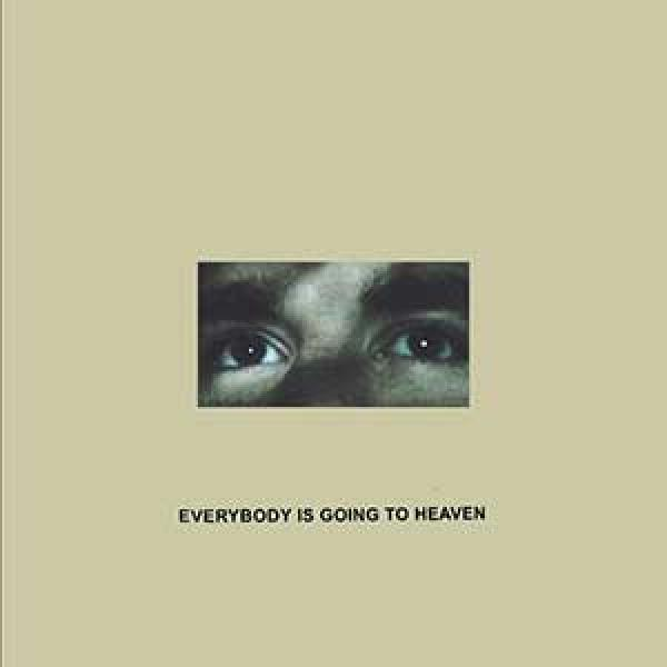 Citizen – Everybody Is Going To Heaven