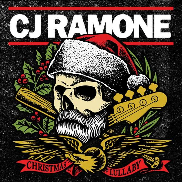 CJ Ramone Christmas Lullaby Punk Rock Theory
