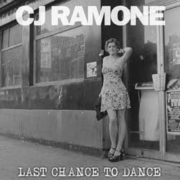 CJ Ramone – Last Chance To Dance