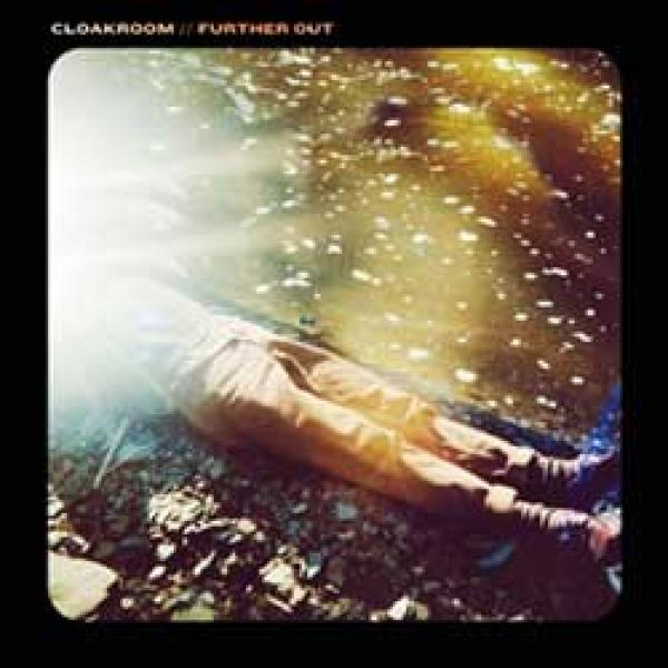 Cloakroom – Further Out