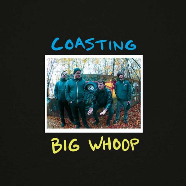 Coasting Big Whoop Punk Rock Theory