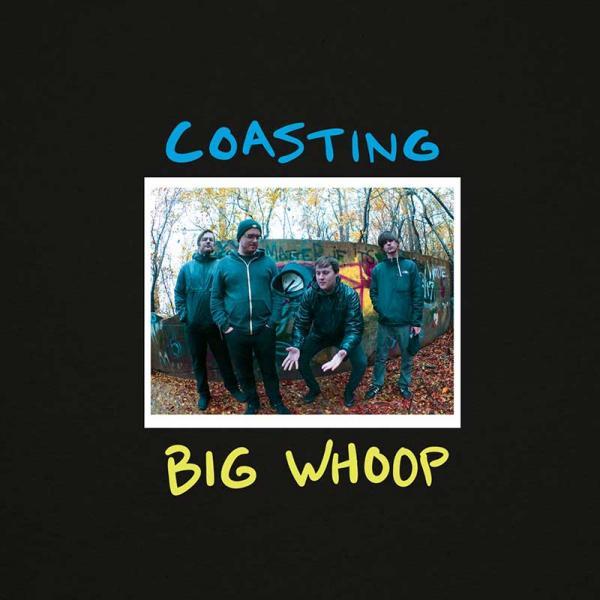 Coasting Big Whoop Punk Rock Theory